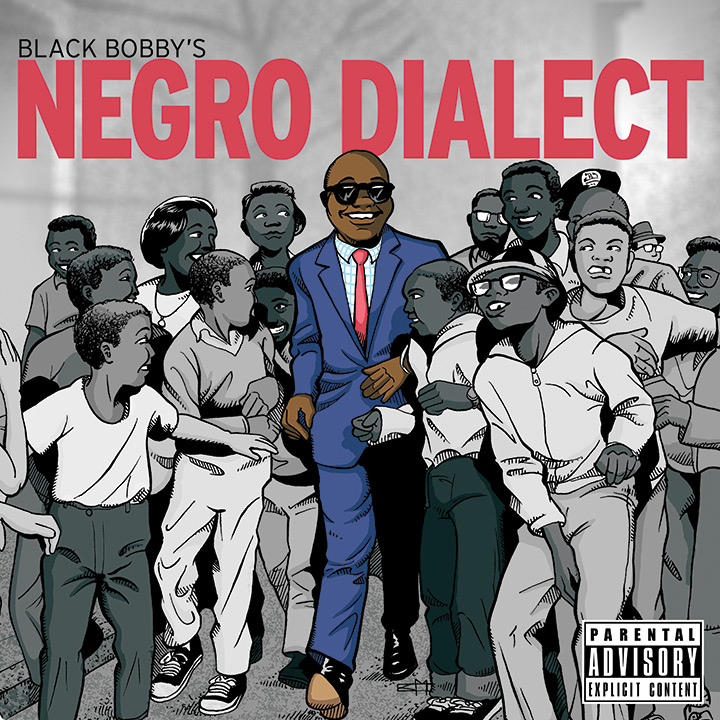 Black Bobby Negro Dialect album cover